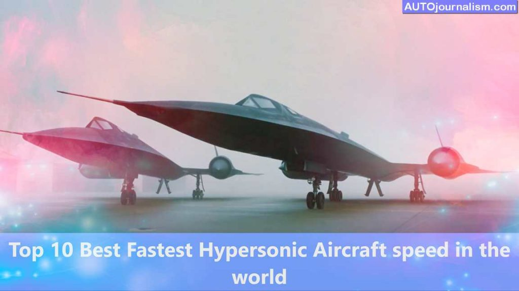 Top-10-Best-Fastest-Hypersonic-Aircraft-speed-in-the-world