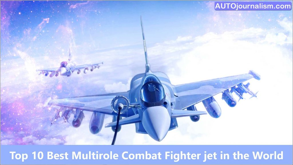 top-10-best-multirole-combat-fighter-jet-in-the-world