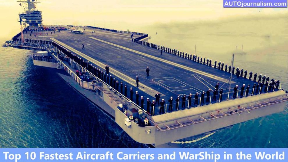 Top-10-Fastest-Aircraft-Carriers-and-WarShip-in-the-World