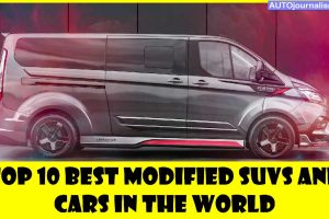 Top-10-Best-Modified-SUVs-and-Cars-In-the-World
