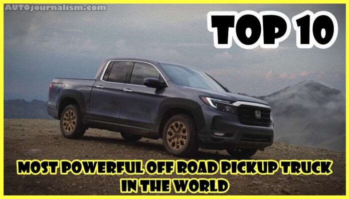 Top-10-Most-Powerful-Off-Road-Pickup-Truck