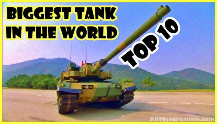 Top-10-Biggest-Tank-in-The-World